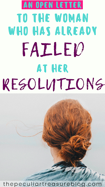 an-open-letter-to-the-woman-who-has-already-failed-at-her-resolutions