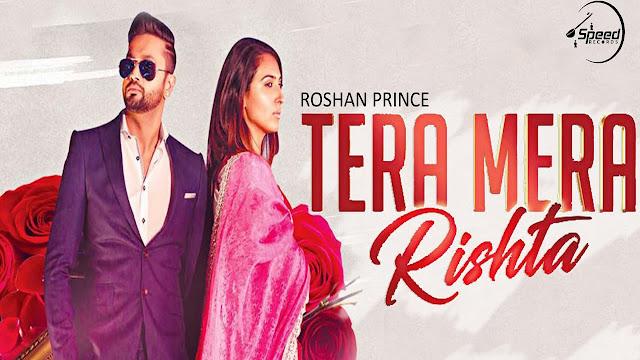 Tera Mera Rishta Lyrics | Roshan Prince | Fateh Shergill