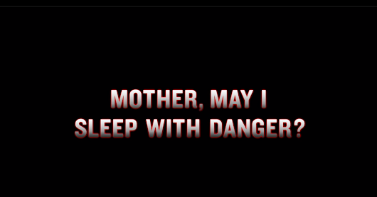 Mother, May I James Franco All Over A Movie? (A 'Mother, May I Sleep With Danger?' Recap)