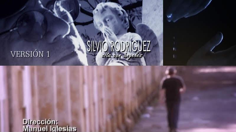Silvio Rodríguez -  ¨Cita con Ángeles¨ (versión 1) - Videoclip - Director: Manuel Iglesias. Portal Del Vídeo Clip Cubano