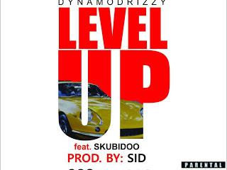 DOWNLOAD MP3: Dynamodrizzy ft. Skoobidoo - Level Up