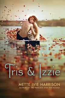 Tris & Izzie by Mette Ivie Harrison