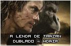 A Lenda de Tarzan – Dublado