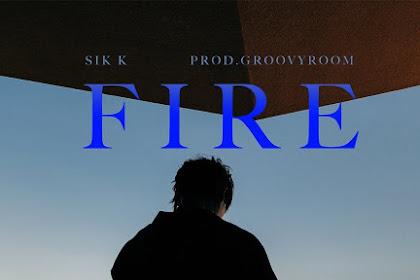 Lirik Lagu Sik-K (식케이) – FIRE (Prod. GroovyRoom) + Translation