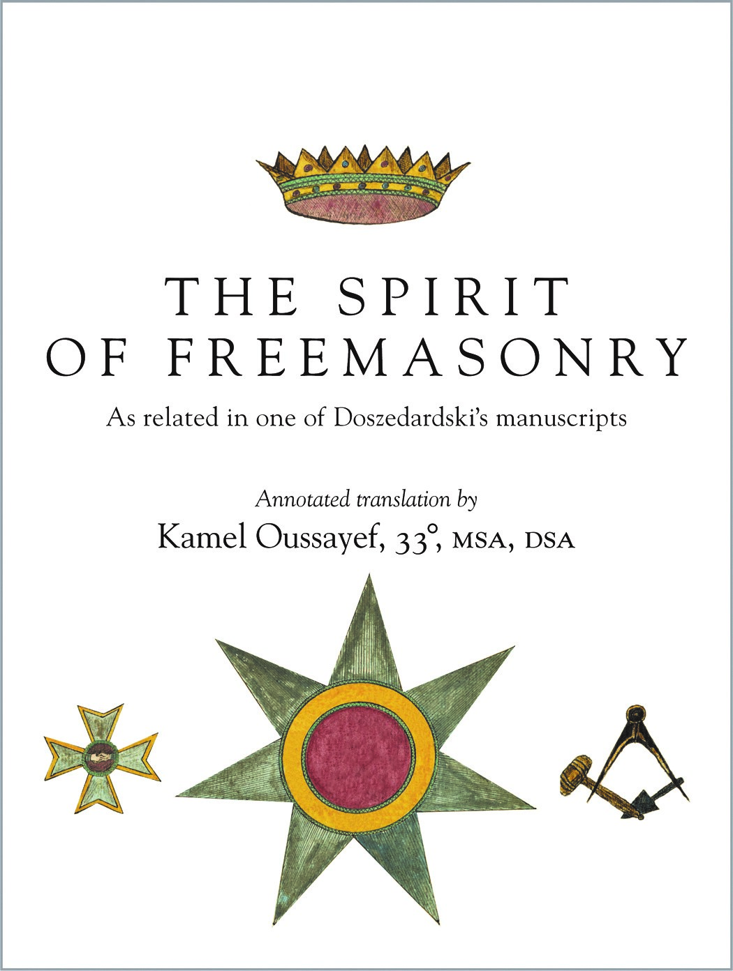 Freemasons for dummies new books out of the scottish rite nmj but hiding in plain sight on the their order page now is yet a third work that is just as beautifully done as the francken book and this one is especially buycottarizona Gallery