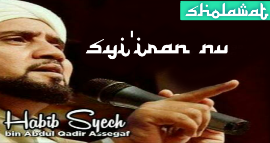 Syi'iran NU - Habib Syech  | Download MP3