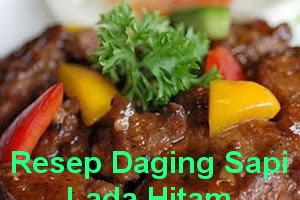 Resep Masakan Daging Sapi Lada Hitam
