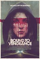 Bound to Vengeance (2015) online y gratis