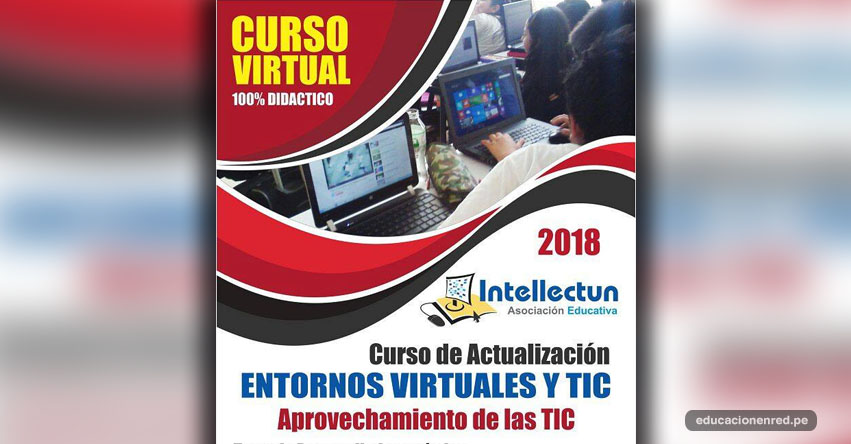 Convocan a Capacitación Virtual en TIC para Docentes «Educación, Tecnología, Industría y Valores en el Perú del Siglo XXI»