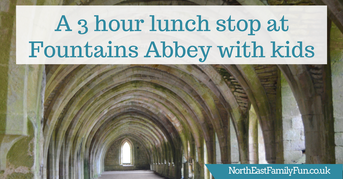 A 3 hour lunch stop at Fountains Abbey with kids