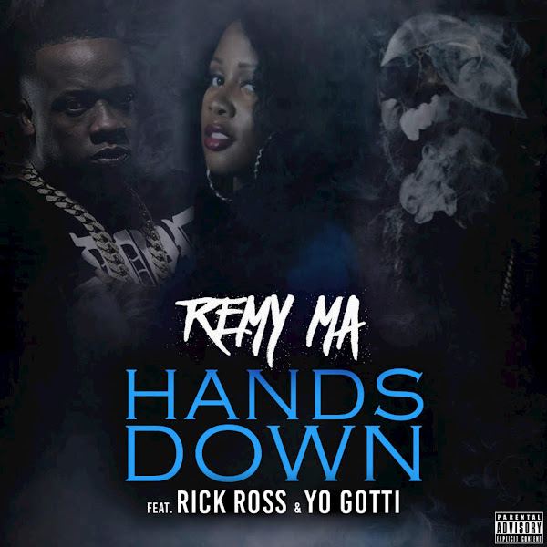 Remy Ma - Hands Down (feat. Rick Ross & Yo Gotti) - Single Cover