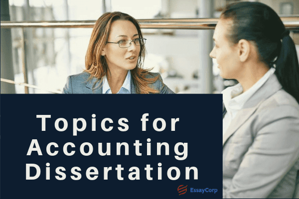 Topics for Accounting Dissertation