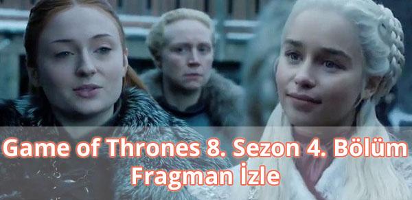 Game of Thrones 8. Sezon 4. Bölüm Fragman İzle