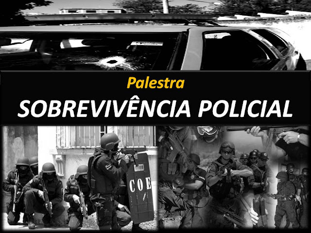 Palestra Sobrevivência Policial nas Guardas Municipais