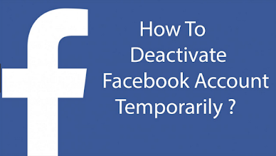How to Deactivate FB account temporarily | Close Facebook Account Now!