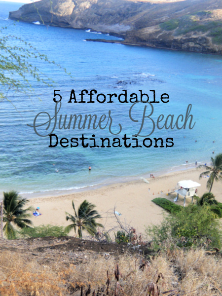 affordable summer beach destinations