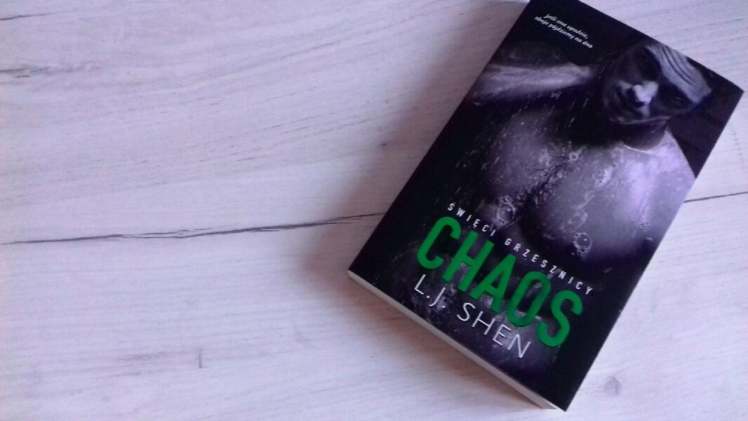 L.J. Shen - Chaos (recenzja przedpremierowa)