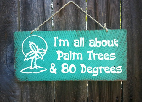 Palm Trees 80 Degrees Beach Wood Sign