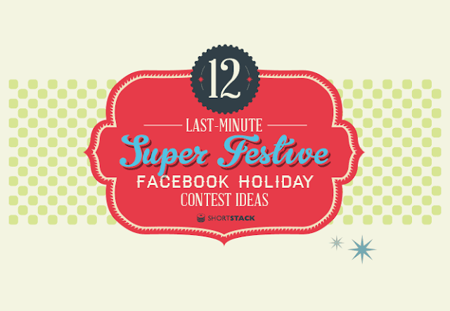 Image: Facebook Holiday Contests: 12 Last Minute Super Festive Ideas