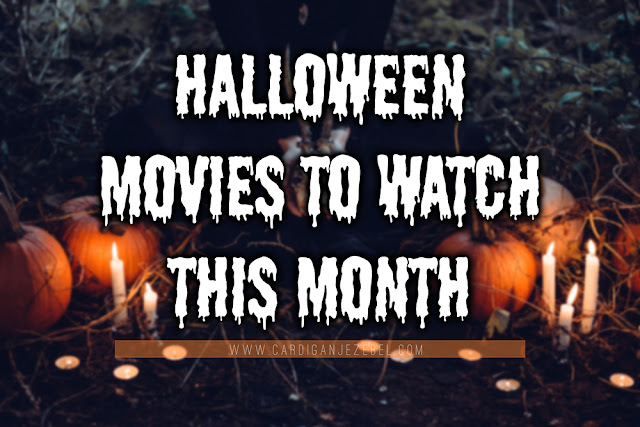 Halloween Movies To Watch This Month || Blogtober