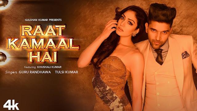 Raat Kamaal Hai Latest Guru Randhawa Official Video Song 2018