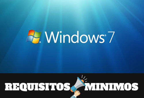 Requisitos mínimos para instalar Windows 7