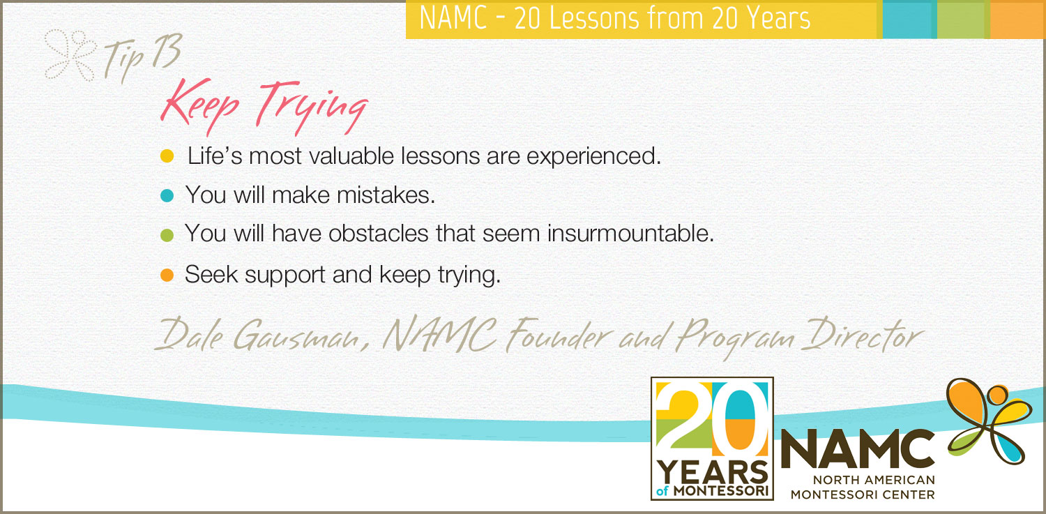 NAMC MOntessori 20 years 20 lessons keep trying