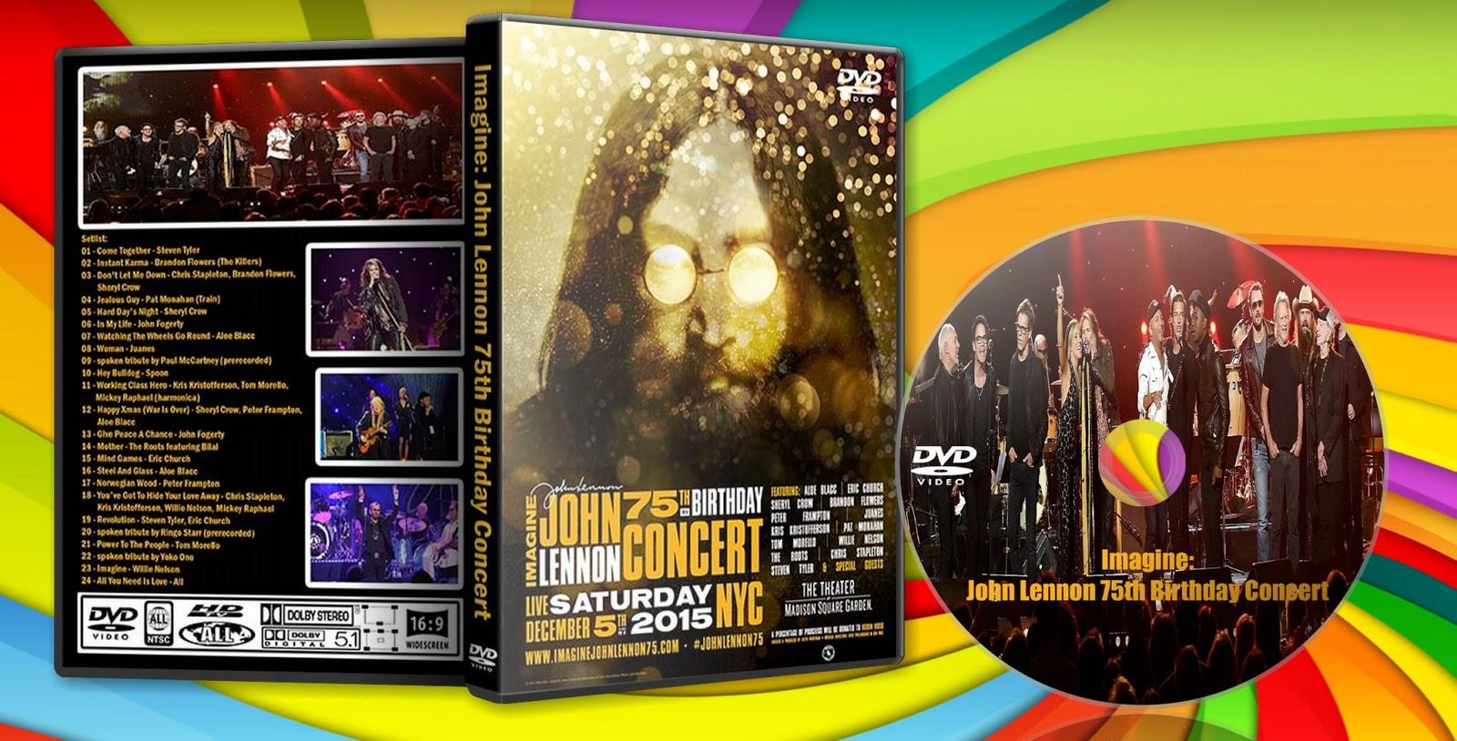 Deer5001RockCocert: Imagine: John Lennon 75th Birthday Concert