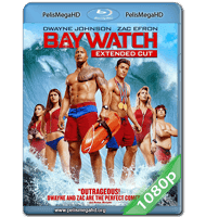 BAYWATCH (2017) UNRATED FULL 1080P HD MKV ESPAÑOL LATINO