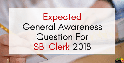 Expected General Awareness Question For SBI Clerk 2018