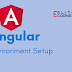 Angular 7 Environment Setup