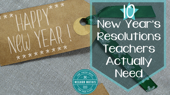 New Year's Resolutions Teachers Actually Need