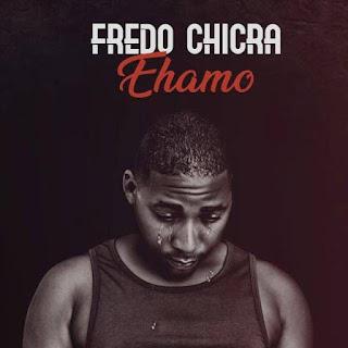 Fredo Chicra - Ehamo