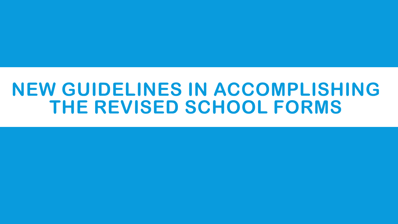 New guidelines in accomplishing the revised school forms deped new guidelines in accomplishing the revised school forms deped tambayan ph fandeluxe Choice Image