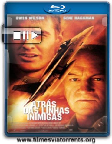 Atrás das Linhas Inimigas (Behind Enemy Lines) Torrent - BluRay Rip 1080p Legendado (2001)