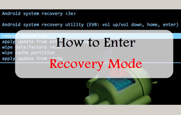 how to put android in recovery mode