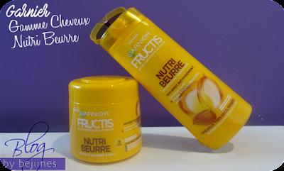 Gamme Nutri Beurre - Fructis de Garnier