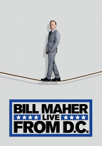Watch Bill Maher: Live from D.C. Online Free in HD
