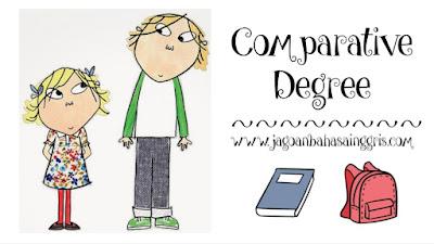 Penjelasan Comparative Degree dalam Bahasa Inggris dan Soal Latihannya