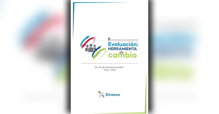 SINEACE: Inician inscripción para el III Congreso Nacional de Acreditación «Evaluación: herramienta de cambio» www.sineace.gob.pe