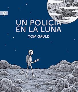 Un policía en la luna / Tom Gauld