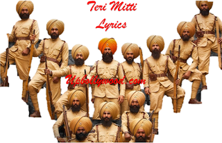 Teri Mitti Song Lyrics in Hindi