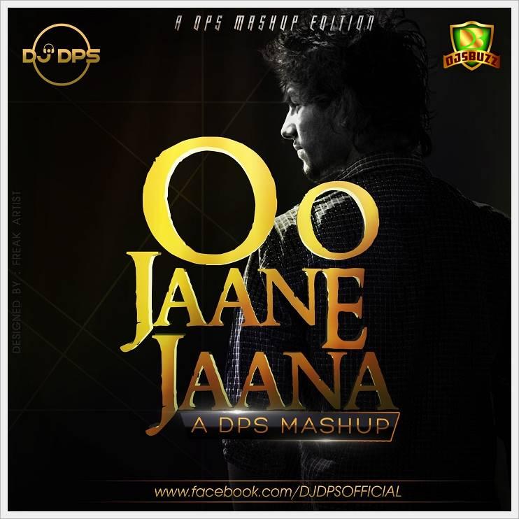 O O Jane Jana Remix Mp3 Song Download 320kbps: O O Jaane Jaana (A DPS MASHUP)