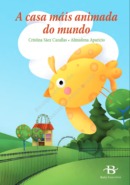 https://baiaedicions.gal/editorial/wp-content/uploads/pdfs/Confinamento/ACasaMaisAnimada_CristinaSaezCazallas_BaiaEdicions.pdf