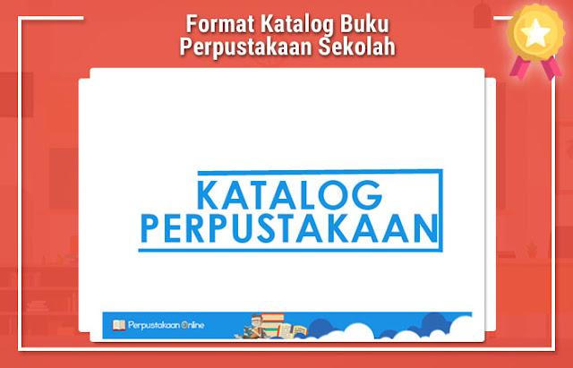 Format Katalog Buku Perpustakaan Sekolah