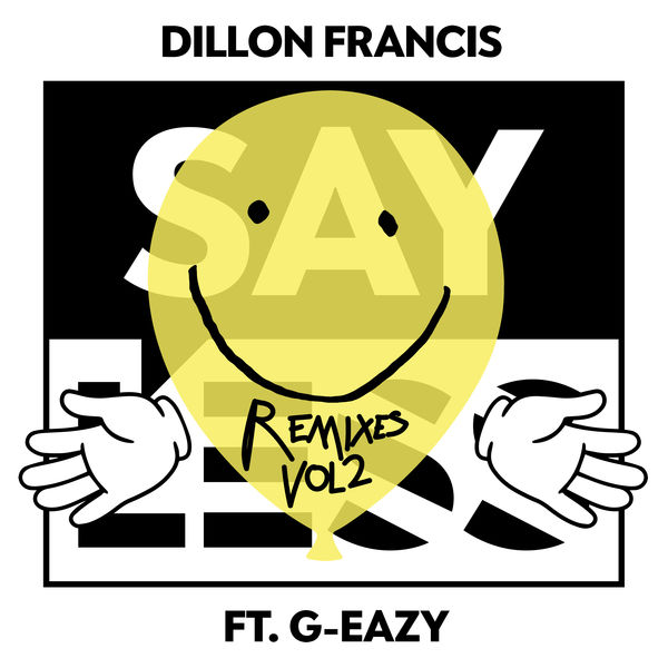 iLoveiTunesMusic.net 600x600bb Dillon Francis - Say Less (feat. G-Eazy) [Remixes], Vol. 2 - 2017 [iTunes Plus AAC M4A] iTunes EP iTunes Plus AAC M4A  ITUNES PLUS Dillon Francis A Day to Remember