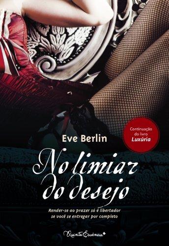 No limiar do desejo - Eve Berlin