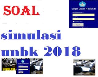 soal simulasi UN 2018
