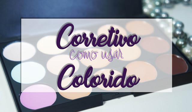 Paleta de corretivos ao fundo com a frase: como usar corretivo colorido