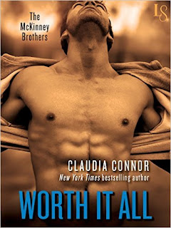 Worth It All: A McKinney Brothers Novel (The McKinney Brothers Book 3) by Claudia Connor